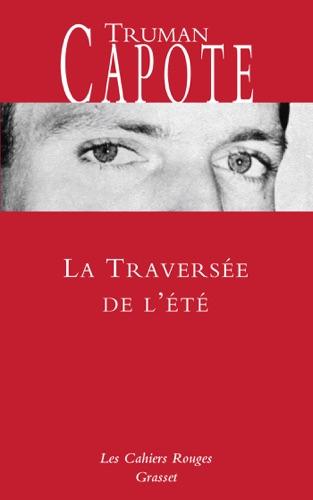 Truman Capote - La traversée de l'été