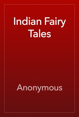 Anonymous - Indian Fairy Tales