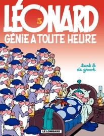 LéONARD - TOME 05 - GéNIE ŕ TOUTE HEURE