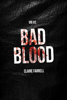 Claire Farrell - Bad Blood (V.B.I. #2) artwork