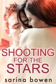 Shooting for the Stars - Sarina Bowen by  Sarina Bowen PDF Download
