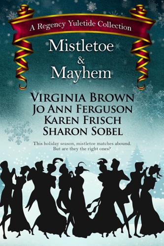 Sharon Sobel, Virginia Brown, Karen Frisch & Jo Ann Ferguson - Mistletoe & Mayhem
