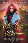 The God Decrees Devan Chronicles 1