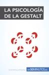 La Psicologa De La Gestalt