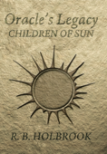 Oracle's Legacy: Children of Sun (Book 1)