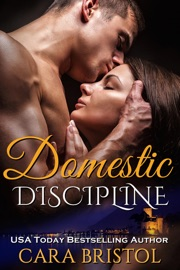 Domestic Discipline - Cara Bristol by  Cara Bristol PDF Download
