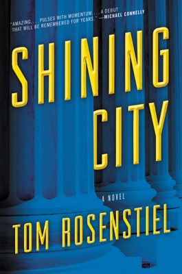Tom Rosenstiel - Shining City book