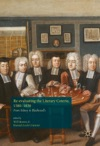 Re-evaluating The Literary Coterie 15801830