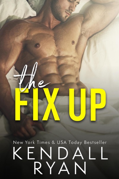 The Fix Up - Kendall Ryan book cover