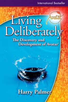 Living Deliberately: The Discovery and Development of Avatar® book cover