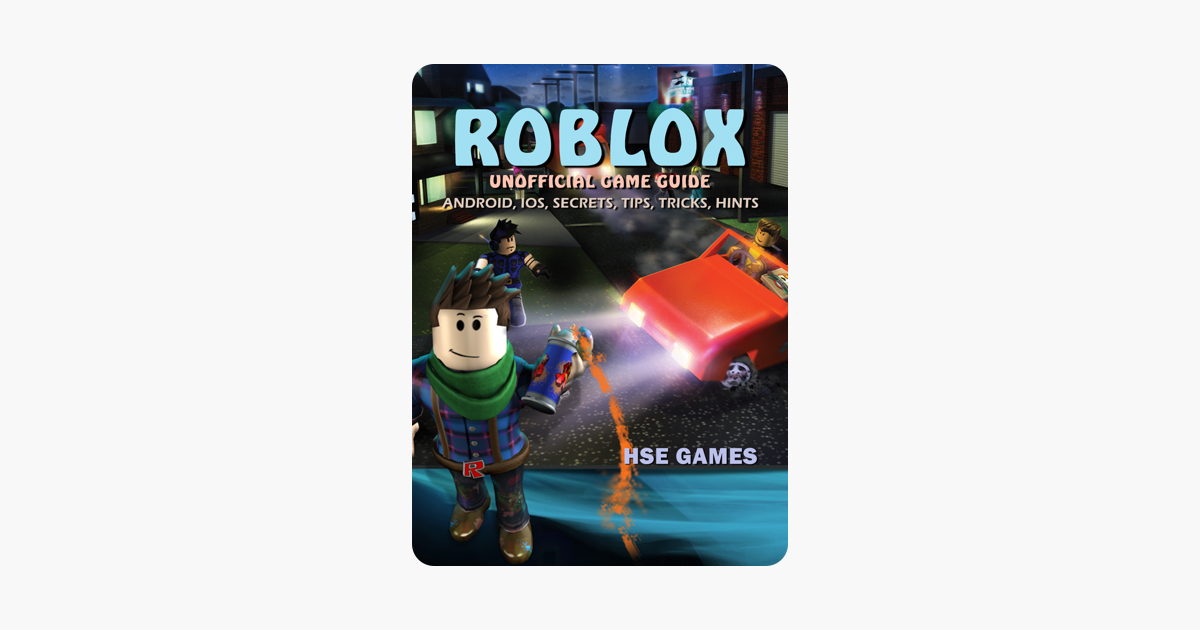 ‎Roblox Unofficial Game Guide Android, iOS, Secrets, Tips, Tricks, Hints
