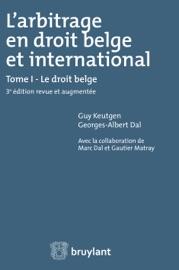 L Arbitrage En Droit Belge Et International