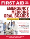 First Aid For The Emergency Medicine Oral Boards Second Edition