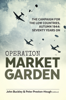 Operation Market Garden - John Buckley