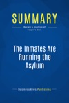 Summary The Inmates Are Running The Asylum