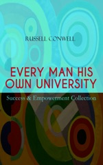 EVERY MAN HIS OWN UNIVERSITY – Success & Empowerment Collection