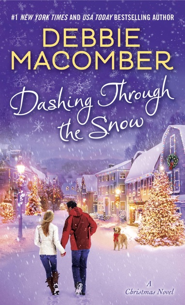 Dashing Through the Snow by Debbie Macomber on Apple Books