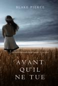 Avant qu'il ne tue (Un mystère Mackenzie White – Volume 1)