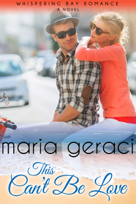 This Can't Be Love - Maria Geraci book
