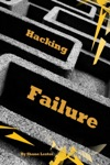 Hacking Failure