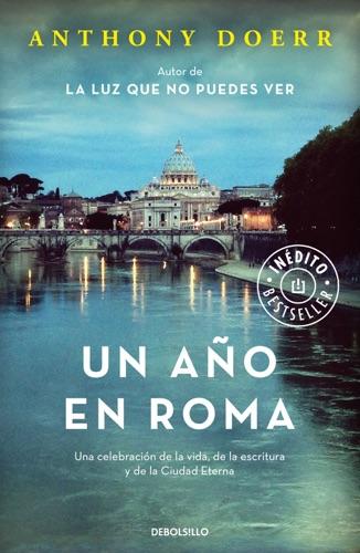 Anthony Doerr - Un año en Roma