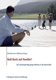 Null Bock Auf Familie