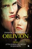 Oblivion III. Opal attraverso gli occhi di Daemon