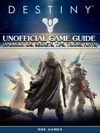Destiny Unofficial Game Guide Android IOS Secrets Tips Tricks Hints