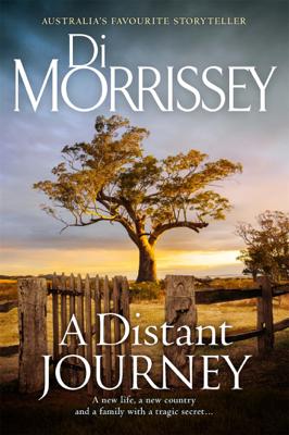 Di Morrissey - A Distant Journey book