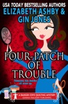 Four-Patch Of Trouble A Danger Cove Quilting Mystery