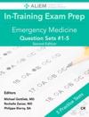 ALiEM In-Training Exam Review Book 1