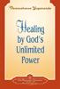 Healing by God's Unlimited Power - Paramahansa Yogananda