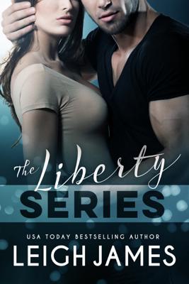Leigh James - The Liberty Series book
