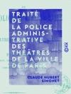 Trait De La Police Administrative Des Thtres De La Ville De Paris