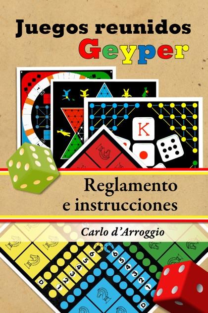 Los Juegos Reunidos Geyper Reglamento E Instrucciones By Carlo D