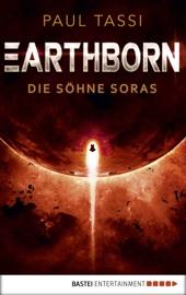 Earthborn: Die Söhne Soras PDF Download