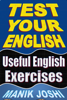 Manik Joshi - Test Your English: Useful English Exercises ilustraciГіn