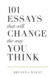 101 Essays That Will Change the Way You Think - Brianna Wiest by  Brianna Wiest PDF Download