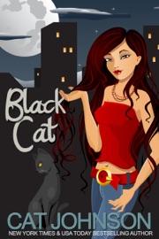Black Cat - Cat Johnson by  Cat Johnson PDF Download