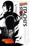 Naruto Itachis Story Vol 1