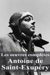 Les Oeuvres Compltes Antoine De Saint-Exupry