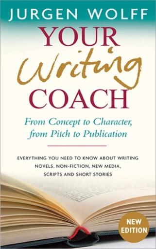 Your Writing Coach - Jurgen Wolff