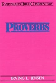 PROVERBS- EVERYMANS BIBLE COMMENTARY