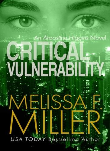 Critical Vulnerability - Melissa F. Miller - Melissa F. Miller