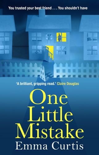 Emma Curtis - One Little Mistake