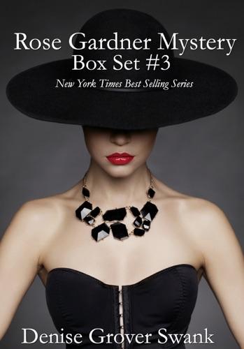 Denise Grover Swank - Rose Gardner Mystery Box Set #3