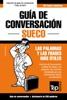 Guía De Conversación Español-Sueco Y Mini Diccionario De 250 Palabras