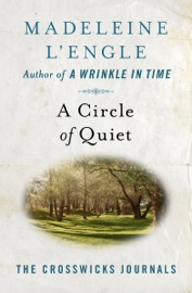 A Circle of Quiet PDF Download