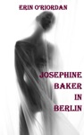 Josephine Baker In Berlin