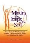 Minding The Temple Of The Soul